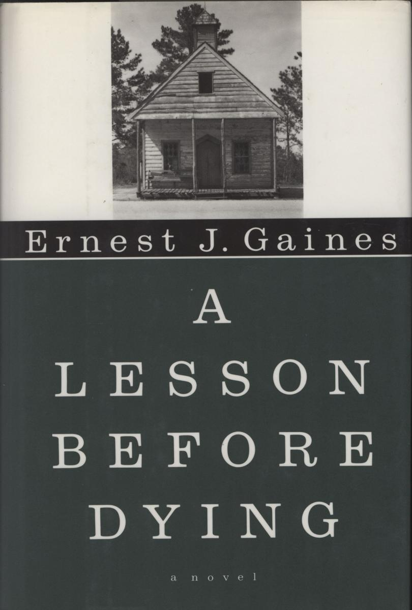 gaines s works ernest j gaines center a lesson before dying book cover